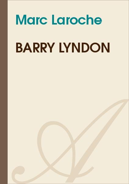 Marc Laroche - Barry Lyndon