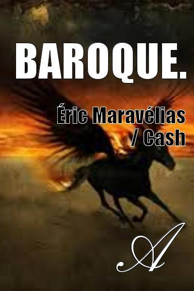 Éric Maravélias / Cash - Baroque.
