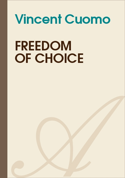 Vincent Cuomo - Freedom of choice