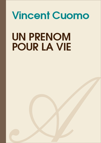 Vincent Cuomo - Un prénom pour la vie