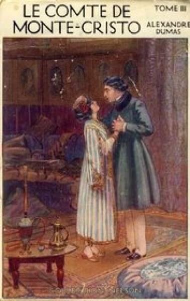 Alexandre Dumas - Le Comte de Monte-Cristo, Tome III