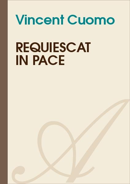 Vincent Cuomo - Requiescat In Pace