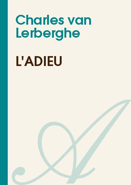 Charles van Lerberghe - L'adieu