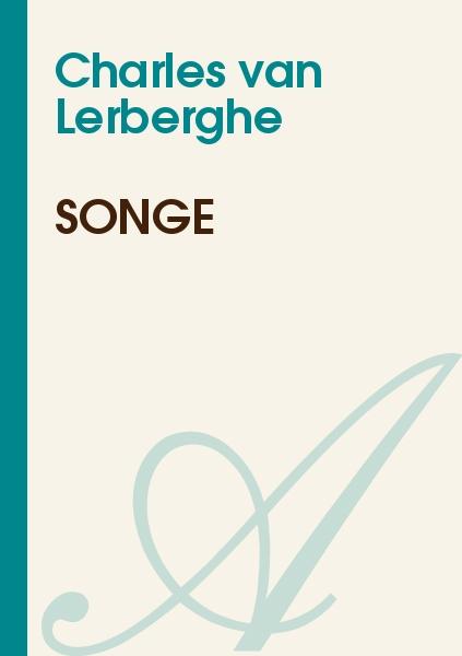 Charles van Lerberghe - Songe