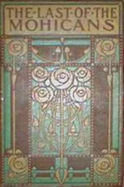 James Fenimore Copper - Le Dernier des Mohicans